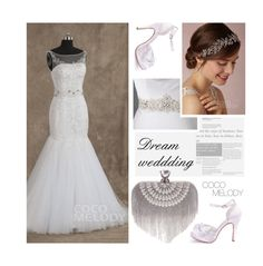 """""""Dream wedding"""" by merima-kopic ❤ liked on Polyvore featuring wedding and Cocomelody"""