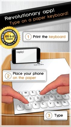 Paper Keyboard - Fast typing and playing with an alternative printed projector keypad on App Store:   Supports iPhone 6s 6s Plus 6 6 Plus 5s 5c 5 4s 4!  3 million people have downloaded this app and printed their own keyboard! Try it...  Developer: Gyorgyi Kerekes  Download at http://ift.tt/1A3JbW0