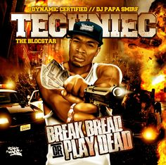 Techniec the Blocstar - Break Bread or Play Dead