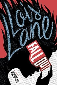 Fallout (Lois Lane, #1) by Gwenda Bond