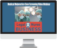 Medical Malpractice LNC Case Screening http://legalnursebusiness.com/webinars/medical-malpractice-lnc-case-screening-webinar/