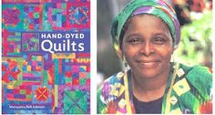 """Have you read """" Hand-Dyed Quilts """" by sistah quilter and self-taught artist Marquetta Bell Johnson? I haven't dyed fabric since my one summ..."""