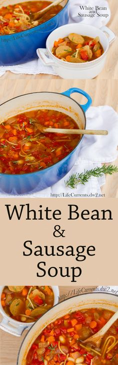 White Bean and Sausage Soup - Life Currents