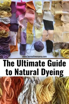 The ultimate guide to natural dyeing, what you need to know - La creative mama Natural Dye Fabric, Natural Dyeing, Fabric Yarn, How To Dye Fabric, Wool Yarn, Wool Felting, Textile Dyeing, Dyeing Fabric, How To Dye Clothes