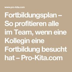 Fortbildungsplan – So profitieren alle im Team, wenn eine Kollegin eine Fortbildung besucht hat – Pro-Kita.com
