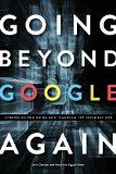 Going Beyond Google Again: Strategies for Using and Teaching the Invisible Web / Francine Egger-Sider. Neal-Schuman, 2014