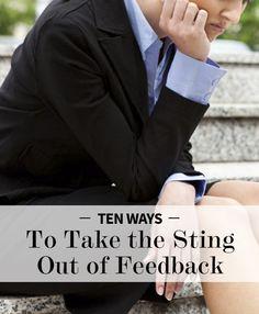 10 ways to take the sting out of feedback | Levo | Feedback
