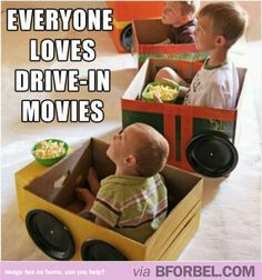 Kids Drive-In Movie Session… I had a student teacher that had all the kids design and build a car from a box as part of her transportation unit.  They were open on the bottom so they could walk.  She then had them drive to the drive in movie for popcorn.