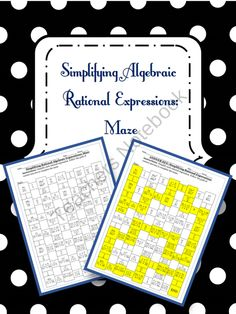 Simplifying Algebraic Rational Expressions from 4 The Love of Math on TeachersNotebook.com (2 pages)  - simplifying algebraic rational expressions maze