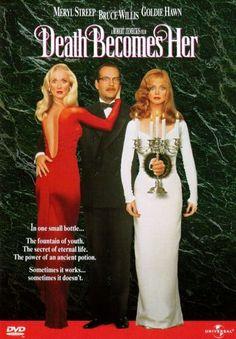 Death Becomes Her: Meryl Streep, Bruce Willis, Goldie Hawn, Isabella Rossellini, Ian Ogilvy. Bruce Willis, Meryl Streep, Isabella Rossellini, Goldie Hawn, Dvd Film, Film Serie, See Movie, Movie Tv, Movie List