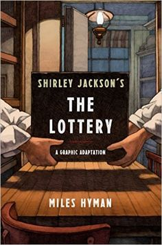 "Shirley Jackson's ""The Lottery"": The Authorized Graphic Adaptation: Miles Hyman…"