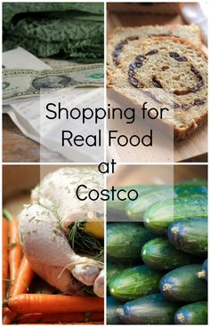 Find out what what real food you can buy at at Costco. How to go shopping for real food at Costco. Shopping for real food at Costco saves money. Gourmet Recipes, Whole Food Recipes, Vegetarian Recipes, Healthy Recipes, Frugal, Healthy Shopping, Costco Shopping, Grocery Store, Calories In Vegetables
