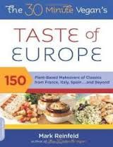 The Vegan's Taste of Europe: 150 Plant-Based Makeovers of Classics from France, Italy, Spain . and Beyond, a book by Mark Reinfeld European Dishes, European Cuisine, Vegan Gelato, Wine Recipes, Vegan Recipes, Vegan Meals, Vegetable Pot Pies, Stuffed Grape Leaves, Vegetarian Times