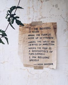 """3,384 Likes, 81 Comments - Noor Unnahar Siddique (@noor_unnahar) on Instagram: """"'i am building  a house  where the floor is  made up of strength  where the walls are crafted of…"""""""