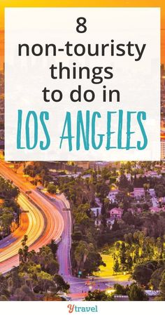 Are you planning a trip to LA soon? We've come up with 8 Non-Touristy Things to Do in Los Angeles, California. Travel to LA obviously includes a trip to downtown, a visit to local beaches, an opportunity to experience the nightlife, and all the typical attractions... to get away from the crowds and experience the more unique activities, check out our tips! #LosAngeles #California #LA #travel #familytravel #vacation #traveltips