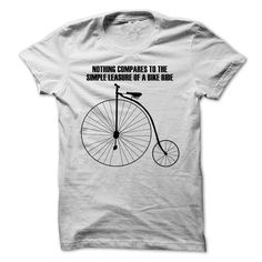 Nothing Compares To The Simple Pleasure Of A Bike Ride T Shirts, Hoodie