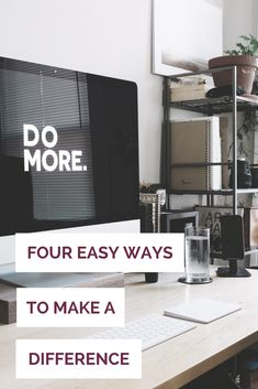 Four Easy Ways to Make a Difference