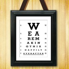 We are Making This Happily Ever After  Eye Exam by Thegoofymuse, $4.95