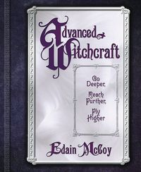 Wiccan Supplies - Advanced Witchcraft LL-9780738705132 by Llewellyn Publishing at All Wicca | Wicca Supplies | Witchcraft Supplies | Spell Supply
