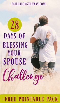 Download a free 28-Day Blessing Your Spouse Printable Pack!