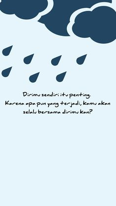 love indonesia love yourself Reminder Quotes, Self Reminder, Mood Quotes, Life Quotes, Qoutes, Self Love Quotes, Love Yourself Quotes, Quotes To Live By, Quotes Galau