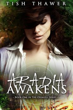 Aradia Awakens (Ovialell Book #1) by @Tish Thawer - October 2, 2012
