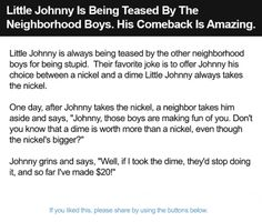 Little Johnny Is Being Teased By The Neighborhood Boys. His Comeback Is Amazing.