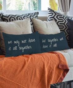 Look at this 'Together We Have It All' Pillow Pair - Set of Two on #zulily today!