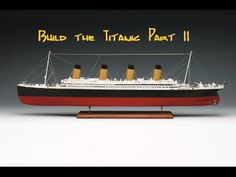 Build RMS Titanic von Hachette Part 11 - YouTube