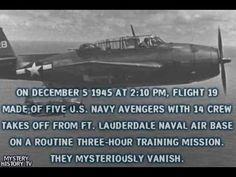 Dec 5 1945 : Flight 19 Lost Over Bermuda Triangle Mysteries Of The World, Greatest Mysteries, Bermuda Triangle Facts, Flight 19, Ghost Ship, Mysterious Places, Mystery Of History, Reading Intervention, Wtf Fun Facts
