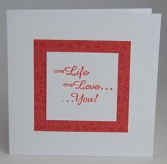 A simple hand crafted card and a simple statement of love | Handmade by Helen