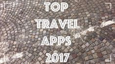Top Travel Apps of 2017