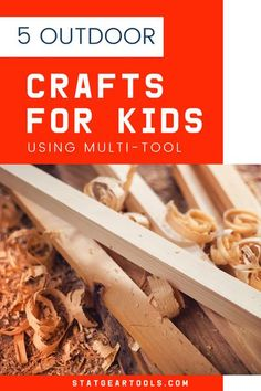 Searching for summer activities for the kids? Check out these 5 fun outdoor crafts for kids using statgear's multi-tool! #summeractivities #kdisactivities #artsandcrafts