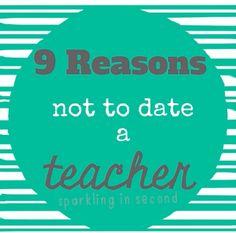 9 Reasons Not to Date a Teacher