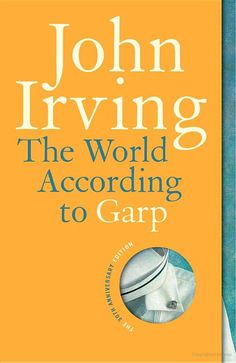 The World According to Garp - John Irving - Google Books