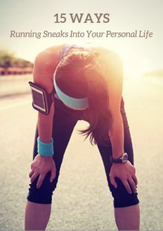 Running can quickly take over every aspect of your life, including the more personal parts. 15 Ways Running Sneaks Into Your Personal Life http://www.active.com/running/articles/15-ways-running-sneaks-into-your-personal-life?cmp=17N-PB31-S14-T1---1074