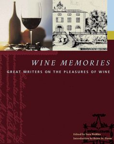 Wine Memories Great Writers on the Pleasures of Wine >>> Click image to review more details.