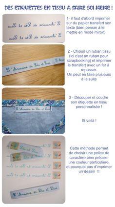Faire soi même ses étiquettes en tissu : facile ! - L'armoire de Léo et Lisa, un blog de maman Coin Couture, Couture Sewing, Sewing For Kids, Diy For Kids, E Craft, Quilt Labels, Techniques Couture, Creation Couture, Diy Projects To Try