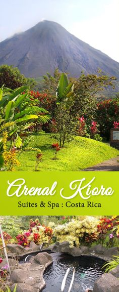 Our stay at the beautiful Arenal Kioro Suites & Spas in Costa Rica. Every room has a view of the incredible volcano!