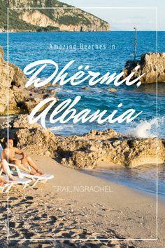 The best beaches to visit around Dhermi, Albania, including the incredible Gjipe Beach.
