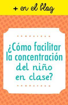 ¿Cómo facilitar la concentración del niño en clase e5e579ea6f53