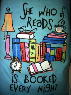 She who reads is booked every night.