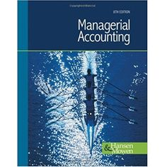 Download economics of strategy 6th edition solution manual by solution manual managerial accounting 8th hansen fandeluxe Images