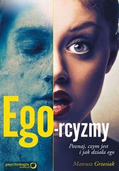 Ego-rcyzmy / Mateusz Grzesiak   W przyszłości ktoś będzie patrzył na Twoje pokolenie z niedowierzaniem, zastanawiając się, jak ludzie mogli żyć w taki sposób?