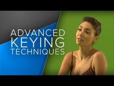 ▶ Advanced Keying Techniques in After Effects - Tutorial - YouTube