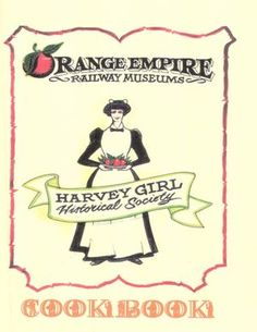Harvey Girls Historical Society Cookbook [NOOK Book]