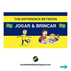 """Make one sentence with the verb """"jogar"""" and one sentence with the verb """"brincar"""" and write them in the comments so I can give you my feedback. Learn Languages Online, Brazilian Portuguese, Sentences, You And I, I Can, Writing, Games, Ear Rings, Frases"""