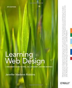 Learning Web Design: A Beginner's Guide to HTML, CSS, JavaScript, and Web Graphics/Jennifer Niederst Robbins Web Design Pdf, Learn Web Design, Creative Web Design, Web Design Tips, Web Design Company, Web Design Inspiration, Graphic Design, Layout Inspiration, Ux Design