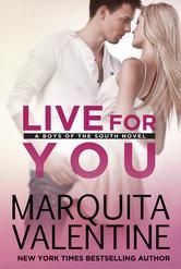 """(A Can`t-Miss Contemporary by New York Times Bestselling, Award-Winning Author Marquita Valentine! The Autumn Review: """"...[a] fun...steamy...sexy love story."""" Live for You has 4.2 Stars with 77 Reviews on Amazon)"""