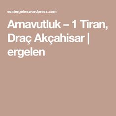 Arnavutluk – 1 Tiran, Draç Akçahisar | ergelen